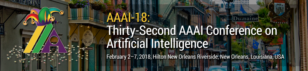 Call for Papers | AAAI 2018 Conference